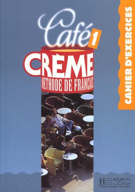 Cafe creme Cahier d'exercices niveau 1