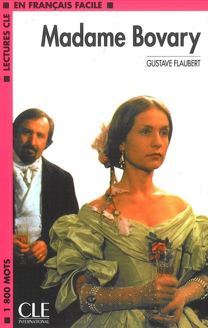 Madame Bovary - Gustave Flaubert - Easy reader Level 4