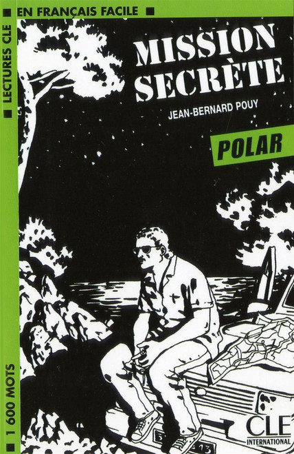 Mission Secrete -Jean-Bernard Pouy - Easy reader Level 3 - Polar