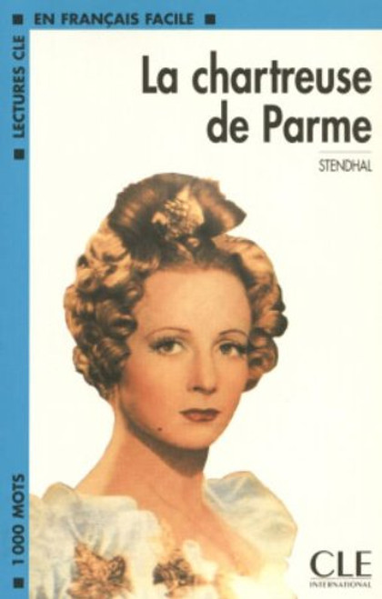 La chartreuse de parme - Stendhal - Easy reader Level 2