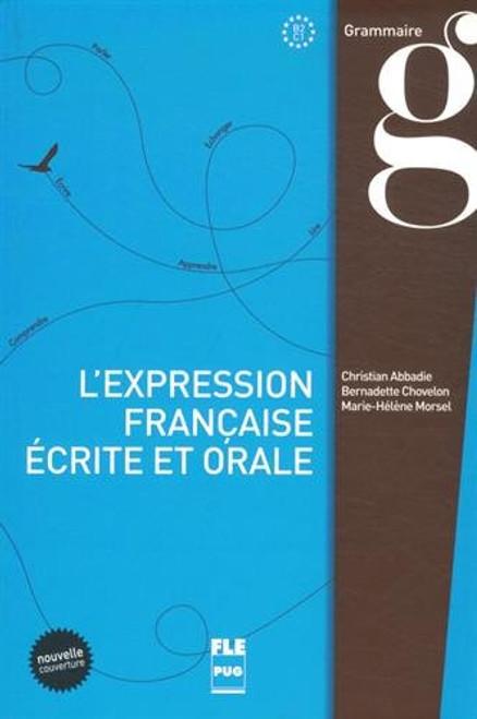L'expression francaise ecrite et orale (B2 - C1)