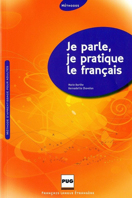 Je parle, je pratique le francais