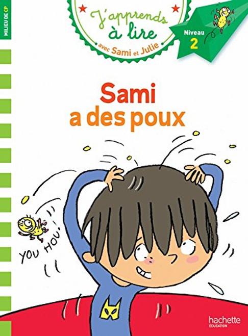 Sami et Julie: Sami a des poux (CP niveau 2)