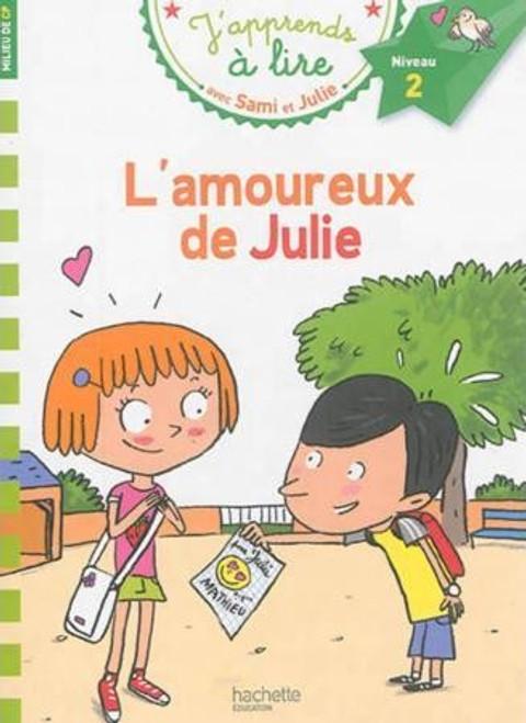 Sami et Julie L'amoureux de Julie (CP Niveau 2)