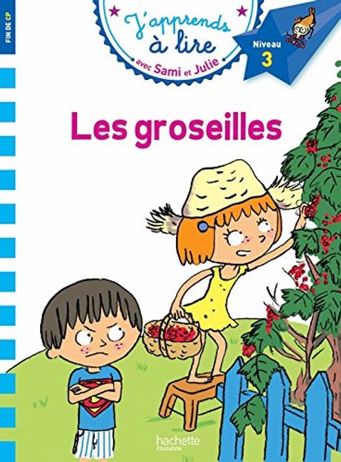Sami et Julie Les groseilles (CP niveau 3)