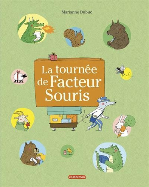 La tournee du facteur souris: Hardback - 12.2 x 9.7 x 0.4 inches - 28 pages Author: Marianne Dubuc Published by: Casterman Editions - 2014 ISBN-10: 2203168625 ISBN-13:  9782203168626 Section: French children's book 5 To 8 Years old