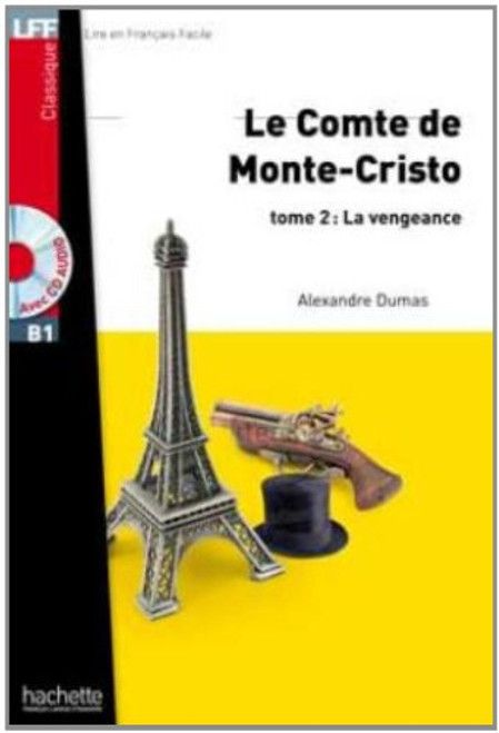 Comte de Monte-Cristo T2 La vengeance (with CD audio MP3) - Dumas - Easy reader B1