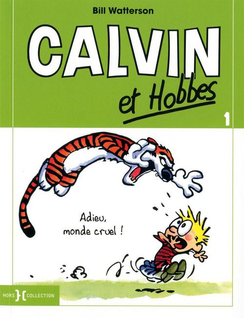 Calvin et Hobles 1: Adieu, Monde cruel