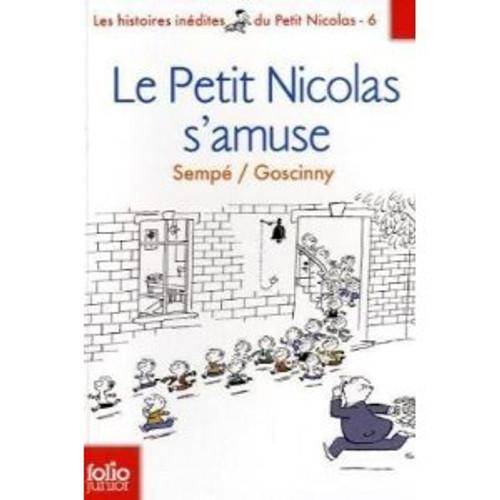 Petit nicolas s'amuse - Histoires inedites vol 6