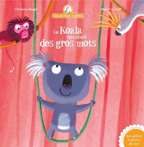 French book Mamie poule raconte Le Koala qui disait des gros mots