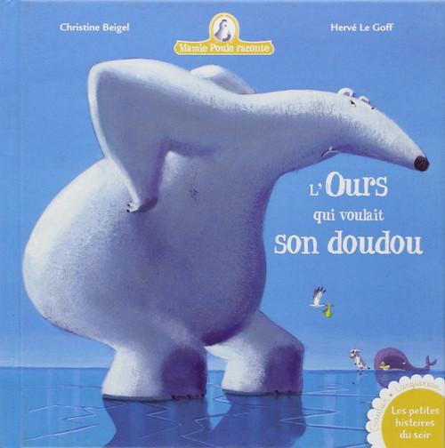 French book Mamie poule raconte Ours qui voulait son doudou