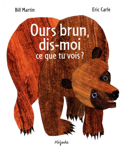 Ours brun, dis-moi ce que tu vois?