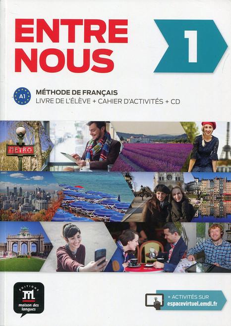 Entre Nous 1 Methode de Francais - Livre Eleve + Cahier + 2CD