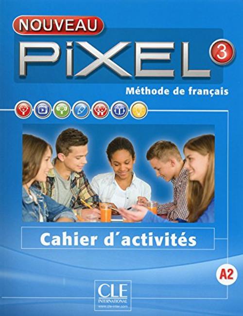 Nouveau Pixel 3 Cahier d'activites A2