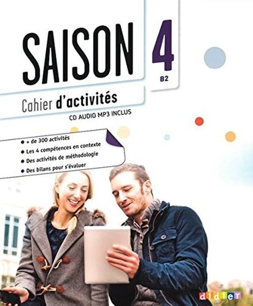 Saison niveau 4 Cahier d'activites avec cd audio mp3 - B2