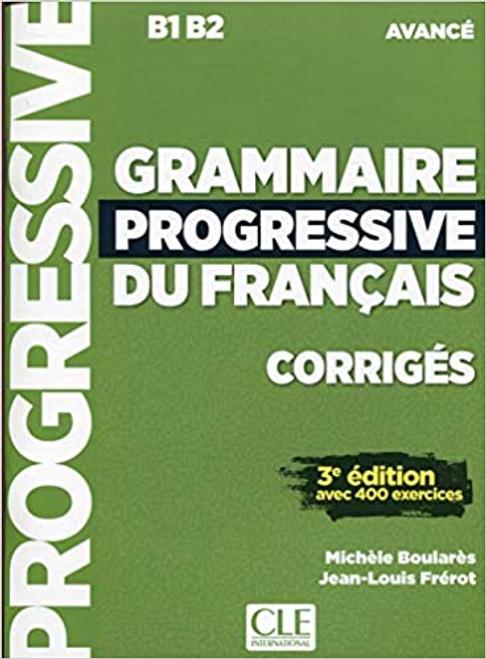 French textbook Grammaire progressive du francais Avance CORRIGE