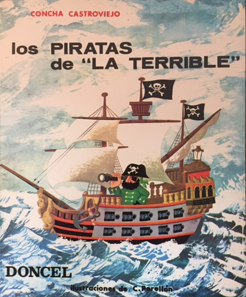 "Los Piratas de ""La Terrible"""