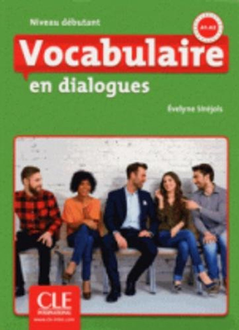 Vocabulaire en dialogues (with CDmp3) Debutant 2eme edition A1-A2