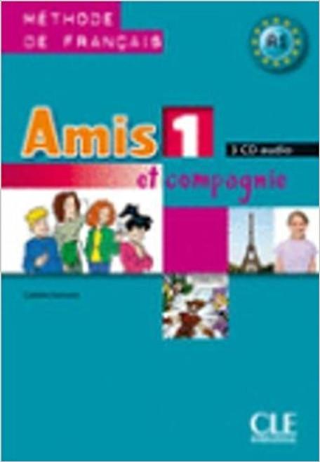 Amis et Compagnie Niveau 1. CD audio classe