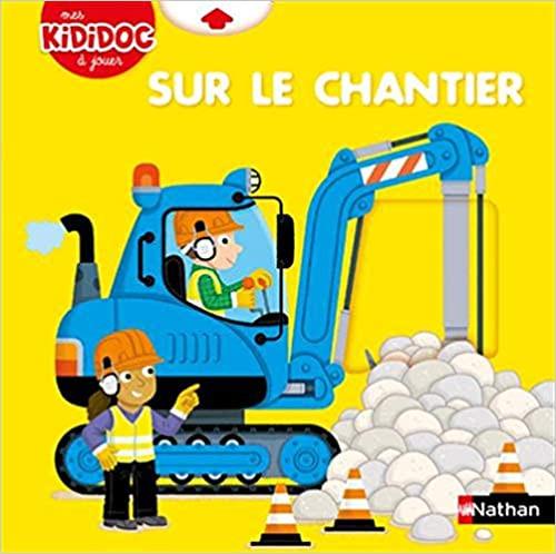 French children's book Kidicoc - Sur le chantier