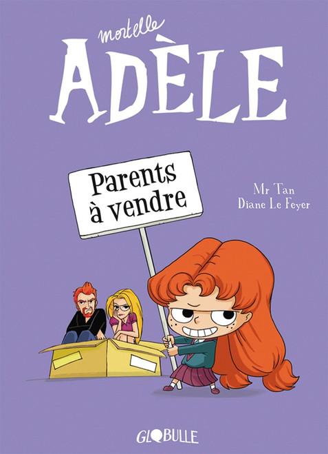 Mortelle Adele T8: Parents a vendre