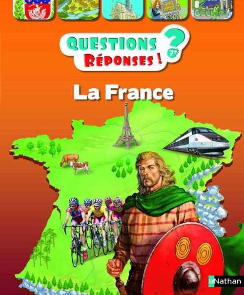 Questions Reponses 7+. La France