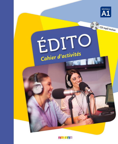 Le nouvel Edito A1 cahier d'activites Author: collectif Published by: Editions Didier ISBN-10:  2278083619 ISBN-13:  9782278083619 Section: French Language learning textbooks
