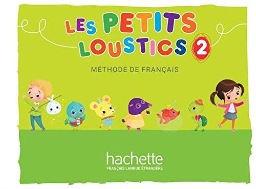 Les petits loustics 2 -   Methode de Francais Livre Eleve