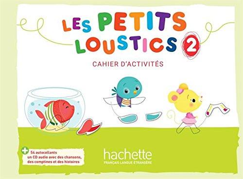 Les petits loustics 2 - Cahier d'activites