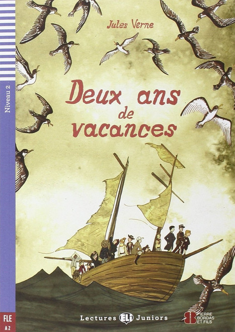 French easy reader Deux ans de Vacances - French Easy reader level A2