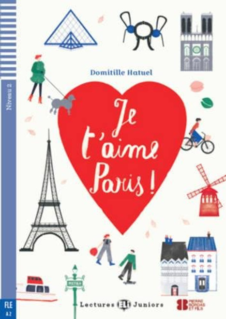 Je t'aime Paris (with CD audio) - French Easy reader A2
