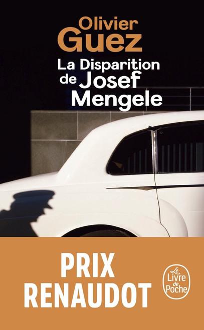 La disparition de Josef Mengele (French pocket edition) - Prix Renaudot 2017