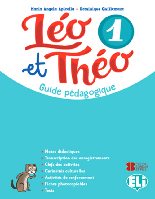 Leo et Theo 1 - Guide pedagogique A1.1 (with 2 audioCDs and 1 DVD)