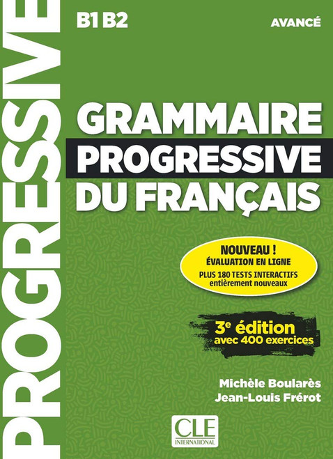 Grammaire progressive du francais -  Avance (with CD) - 3e edition B1B2