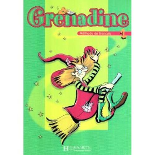 French textbook Grenadine 1 Livre eleve