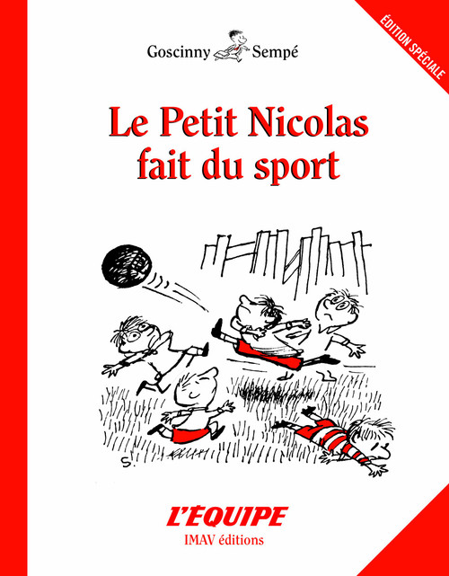 Le petit Nicolas fait du sport - 136 pages - 8.1 x 6.3 x 0.4 inches Author: Sempe-Goscinny Published by: IMAV editionsI ISBN-13: 9782915732771 Section: French children's book 9 To 11 Years old