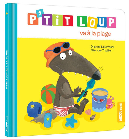 Author: Orianne Lallemand et Eleonore Thuillier Published by: Auzou (Mes p'tits albums) ISBN-13: 9782733833377 Section: French children's book 2 To 7 Years