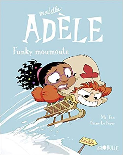 Mortelle Adele T15: Funky moumoute
