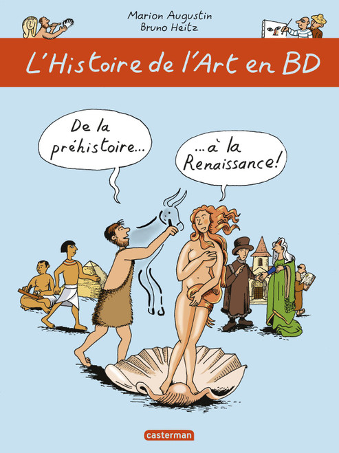 L'histoire de l'art en BD Tome 1 : De la préhistoire... à la Renaissance !