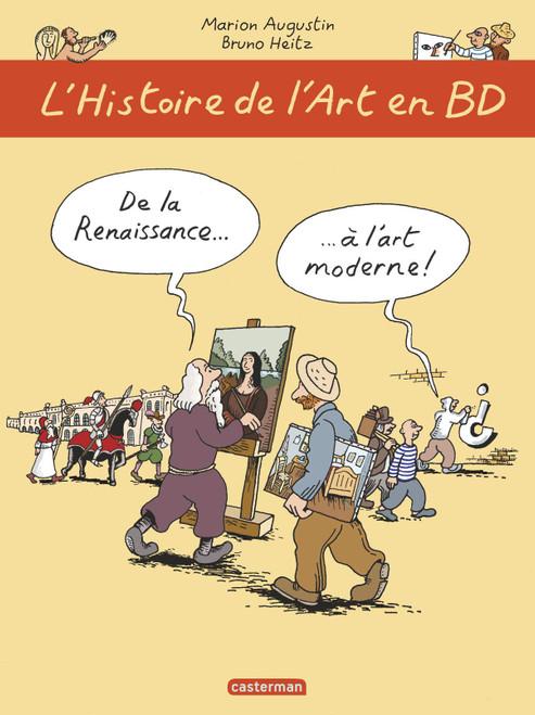 L'histoire de l'art en BD Tome 2 : De la Renaissance a l'art moderne!