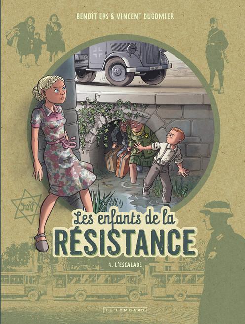Les enfants de la resistance Tome 4:  L'escalade