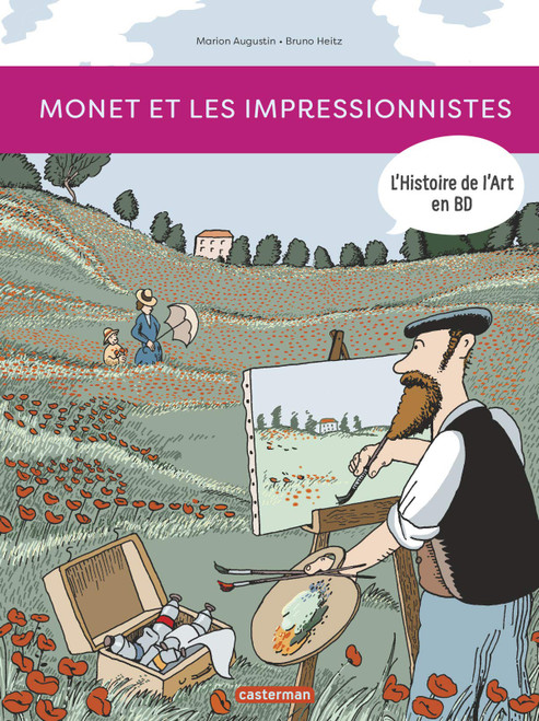L'histoire de l'art en BD: Monet et les impressionnistes