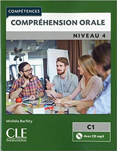 Competences: Comprehension orale Niveau 4 (C1) (With CD audio) - 2e EDITION