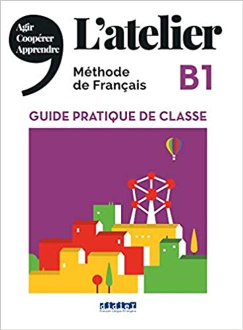 L'atelier Guide pratique de classe B1