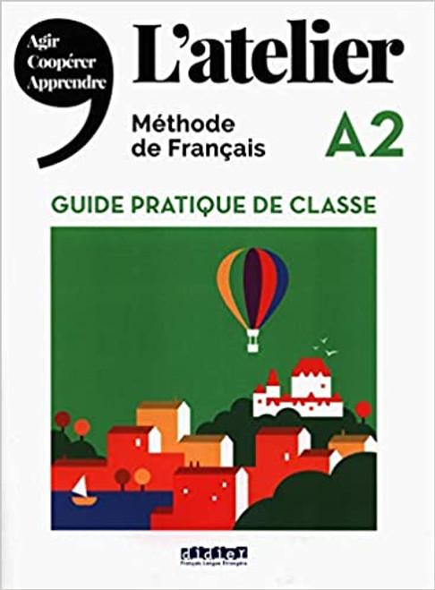 L'atelier Guide pratique de classe A2