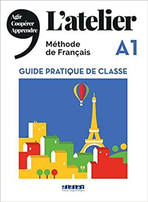 L'atelier Guide pratique de classe A1