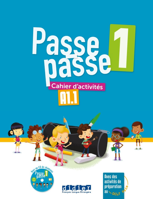 Passe-Passe 1 Cahier activites + CD A1.1