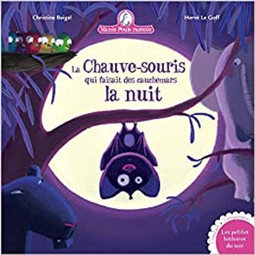 French book Mamie poule raconte: La chauve-souris qui faisait des cauchemars la nuit