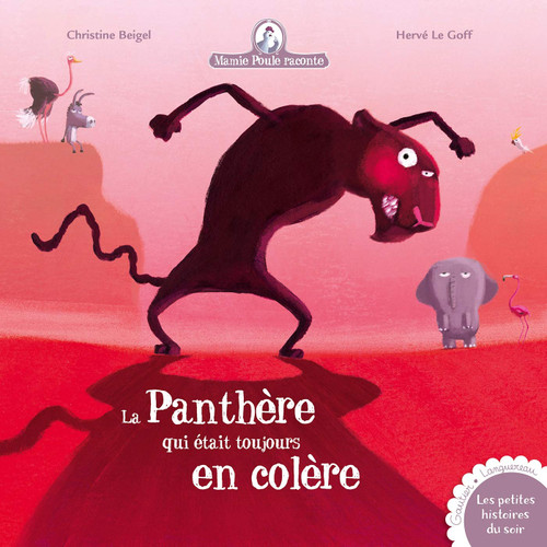 French book Mamie poule raconte: La Panthere qui etait toujours en colere