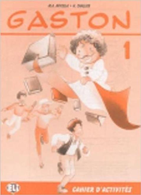 Gaston 1 - Cahier activites 1 Methode de Francais